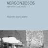 Olvidos vergonzosos | Alejandro Díaz Castaño | Maclein y Parker | Editorial de libros independiente | Venta de libros online