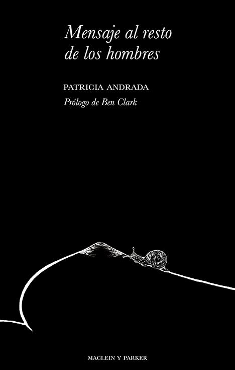 Mensaje al resto de los hombres | Patricia Andrada | Maclein y Parker | Editorial de libros independiente | Venta de libros online
