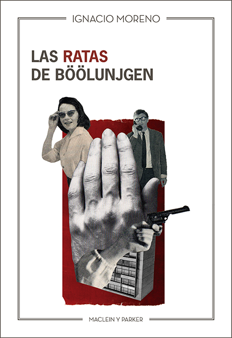 Las ratas de Böölunjgen | Ignacio Moreno | Maclein y Parker | Editorial de libros independiente | Venta de libros online
