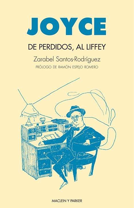 De perdidos, al Liffey | Zarabel Santos-Rodríguez | Maclein y Parker | Editorial de libros independiente | Venta de libros online