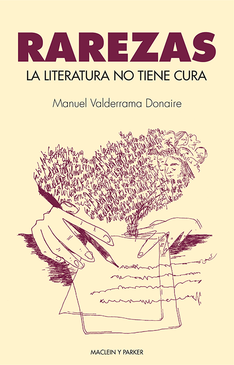 La literatura no tiene cura | Manuel Valderrama Donaire | Maclein y Parker | Editorial de libros independiente | Venta de libros online