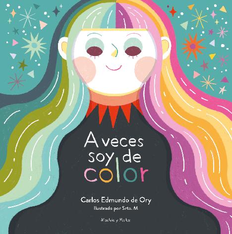 A veces soy de color | Carlos Edmundo de Ory y Srta. M | Maclein y Parker | Editorial de libros independiente | Venta de libros online