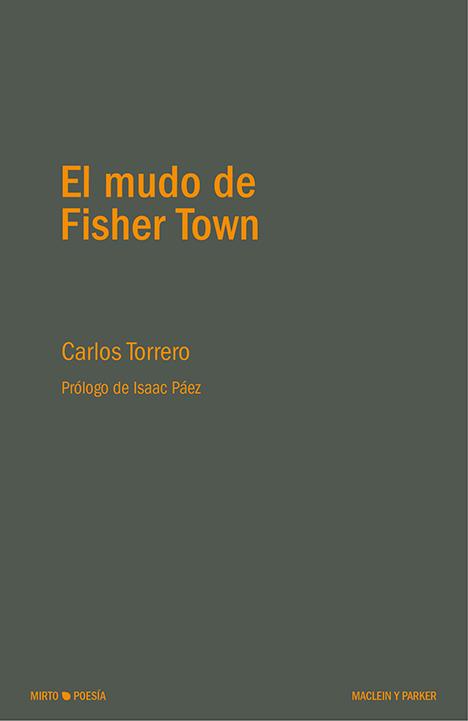 El mudo de Fisher Town | Carlos Torrero | Maclein y Parker | Editorial de libros independiente | Venta de libros online